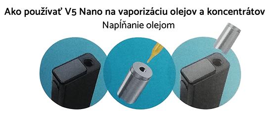 vaporizér flowermate v5 nano používanie na olej